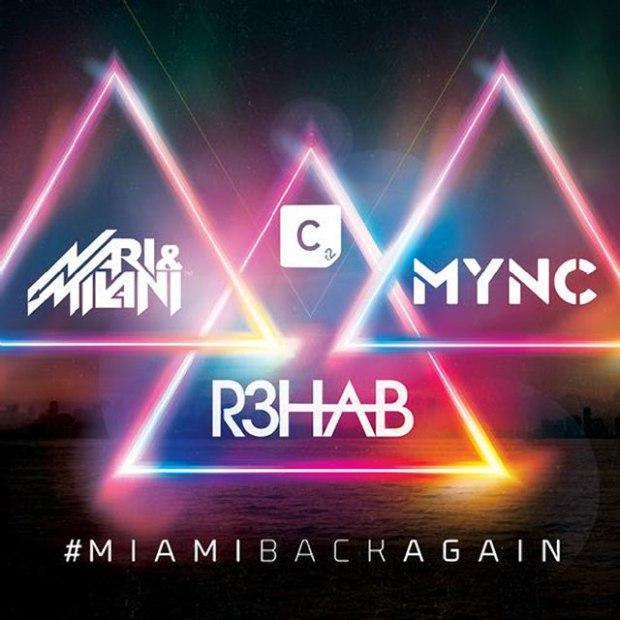 R3hab-Nari-_-Milani-_-MYNC-Miami-Back-Again